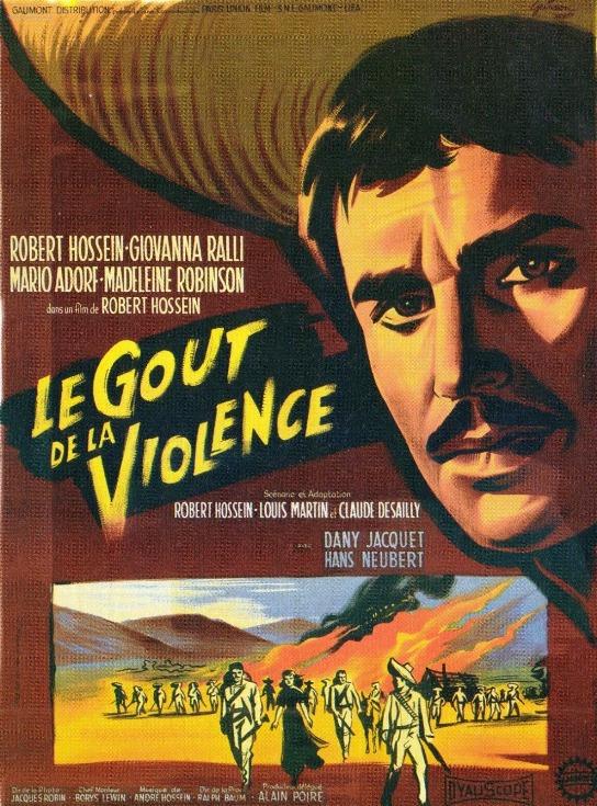 Le goût de la violence  ( Febbre di Revolta ) –1960- Robert HOSSEIN Aff_go10