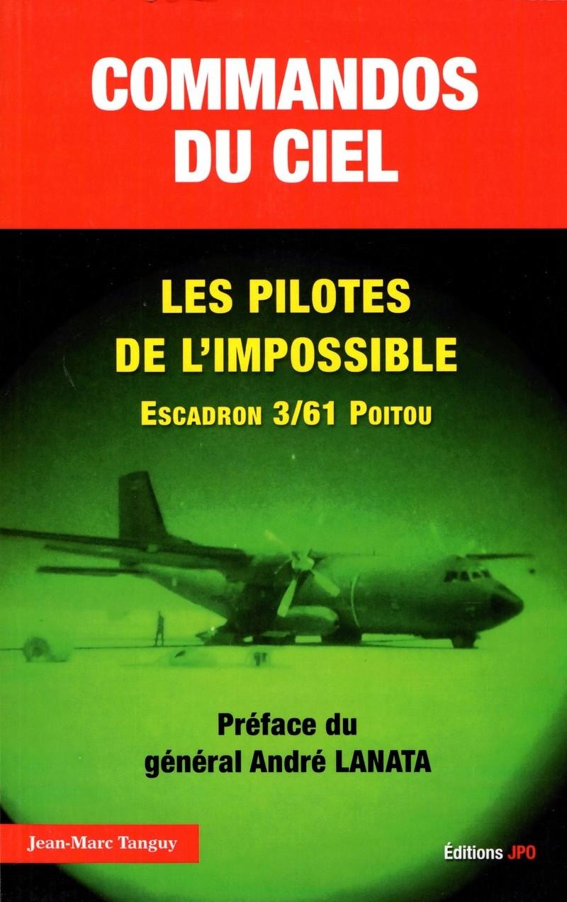 Commandos du ciel, les pilotes de l'impossible, Escadron 3/61 Poitou Comman10