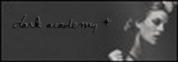 ●  Dark Academy