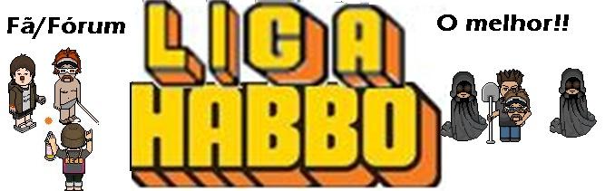 LigaHabbo Fã/Fórum Habbo