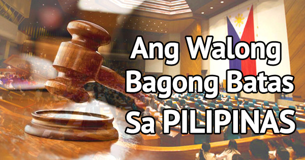 MUST-KNOW: 8 New Philippine Laws For Your Information Batas10