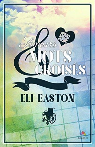 EASTON Eli - Amours et Mots Croisés Eli_ea10