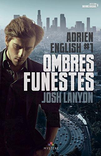 LANYON Josh - Adrien English - Tome 1 : Ombres Funestes Josh_110