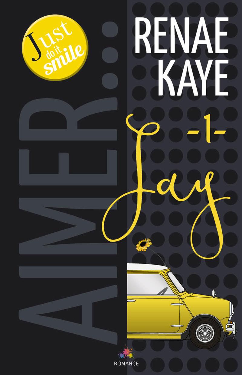 KAYE Renae - AIMER - Tome 1 : Jay Kaye-r10