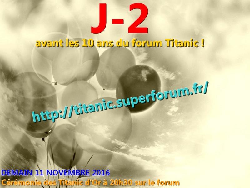 Les Titanic d'Or du forum Titanic 2016 - Page 2 Forumt10