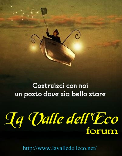 La Valle dell'Eco Forum Banner13