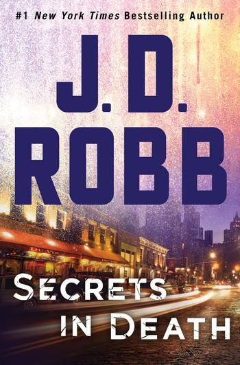 Lieutenant Eve Dallas - Tome 45: Secrets in Death de Nora Roberts T45-se11