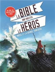 La Bible dont vous etes le héros Moise10