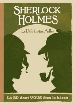 Sherlock Holmes 4 - Sherlock Holmes et le défi d'Irène Adler Sh410