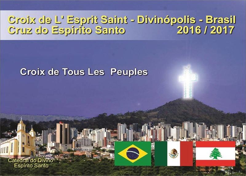 La Croix de Tous les Peuples - Après celles du Liban et du Mexique, celle en devenir du Brésil ! 15941310