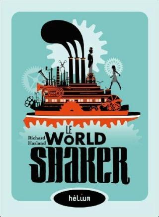 [Harland, Richard] Le Worldshaker Extern11
