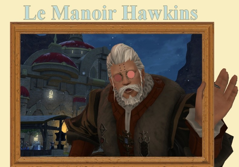 Le manoir hawkins