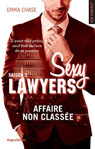 Sexy Lawyers - Tome 3 : Affaire non classée de Emma Chase Affair12