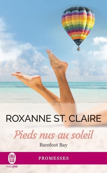 Roxanne Saint clair - Barefoot Bay - Tome 3 : Pieds nus au soleil de Roxanne St. Claire Barefo10