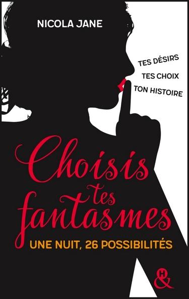 Choisis tes fantasmes - Nicola Jane Choisi11