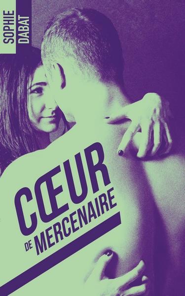 Coeur de mercenaire - Sophie Dabat  Coeur10