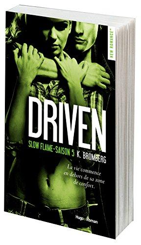 Driven - Saison 5 : Slow Flame de K. Bromberg  Driven10