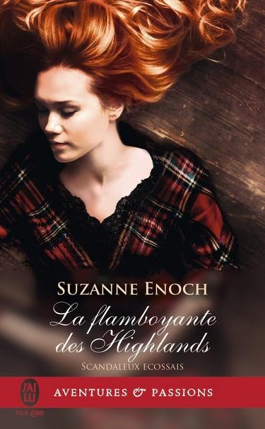 Scandaleux Ecossais - Tome 4 : La Flamboyante des Highlands de Suzanne Enoch Flambo10