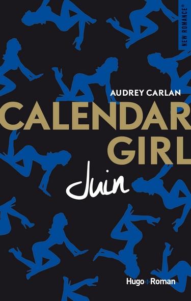 Calendar Girl - Tome 6 : Juin d'Audrey Carlan Juin11