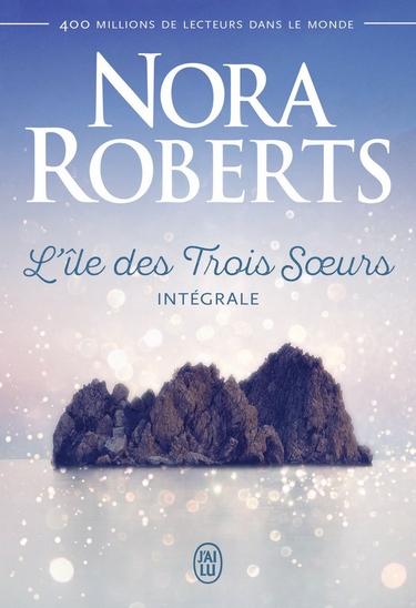 L'île des trois soeurs - Tome 1 : Nell - Nora Roberts (romance paranormale) L_ile_10