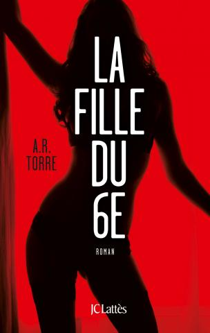 Deanna Madden - Tome 1 : La fille du 6E de A.R. Torre (Thriller érotique) La_fil10