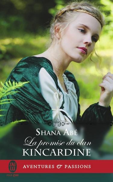 shana abé -  La Promise du clan Kincardine  de Shana Abé  La_pro11