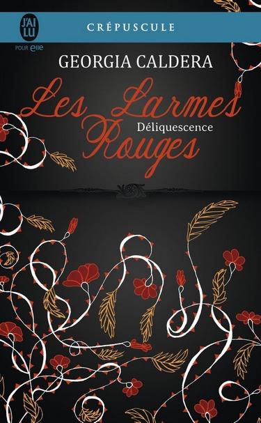 Les Larmes Rouges - Tome 2 : Déliquescence de Georgia Caldera Larmes10