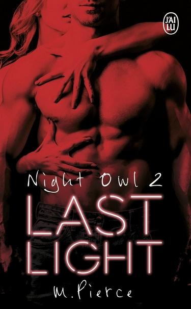 Night Owl - Saison 2 : Last Light de M. Pierce Last_n10