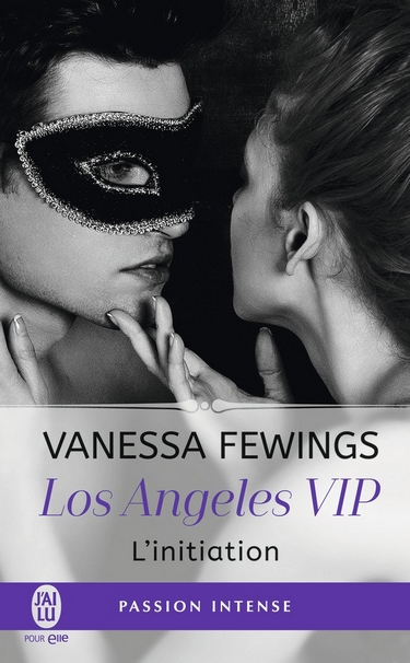 Los Angeles VIP - Tome 1 : L'initiation de Vanessa Fewings Los_an10