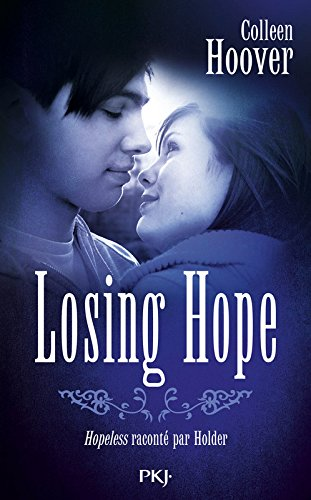 Hopeless - Tome 2 : Losing Hope de Colleen Hoover Losing10