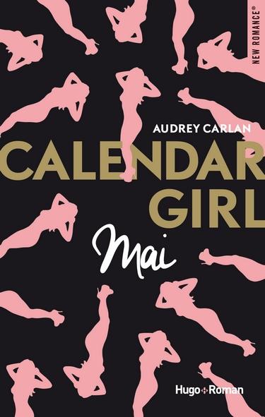 Calendar Girl - Tome 5 : Mai d'Audrey Carlan Mai11