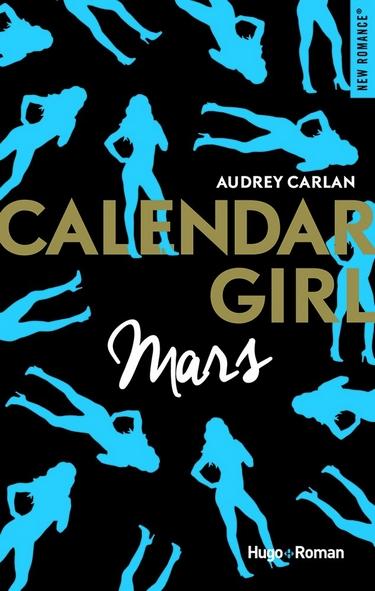 Calendar Girl - Tome 3 : Mars d'Audrey Carlan Mars10
