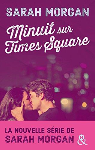 Coup de foudre à Manhattan - Tome 0.5 : Minuit sur Time Square de Sarah Morgan Minuit10