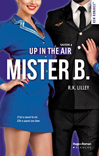 Up in the air - Saison 4 : Mister B. de R.K. Lilley Mister10