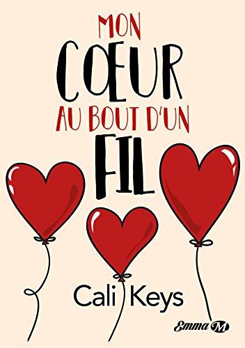 Mon coeur au bout d'un fil de Cali Keys Mon_co10