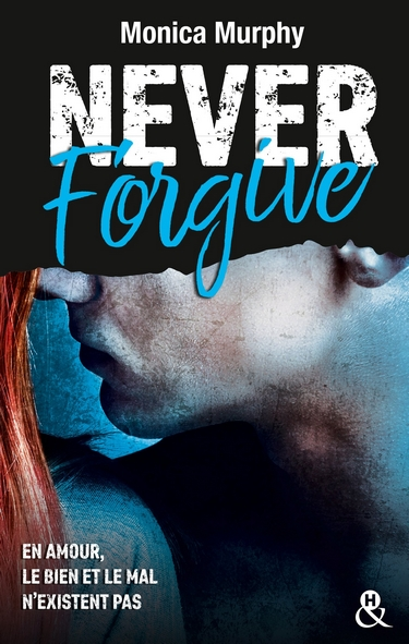 Never - Tome 2 : Never Forgive de Monica Murphy  Never_14