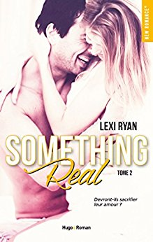 Reckless & Real - Tome 2 : Something Real de Lexi Ryan Someth11