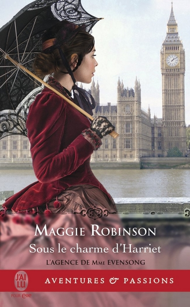 L'Agence de Mme. Evensong - Tome 4: Sous le charme de Harriett de Maggie Robinson Sous10