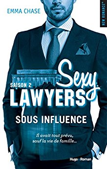 Sexy Lawyers - Tome 2 : Sous Influence d'Emma Chase Sous_i11