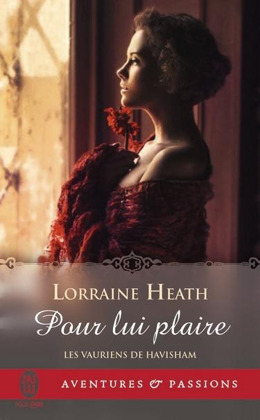 Les Vauriens de Havisham - Tome 1 : Pour Lui Plaire de Lorraine Heath Vaurie10