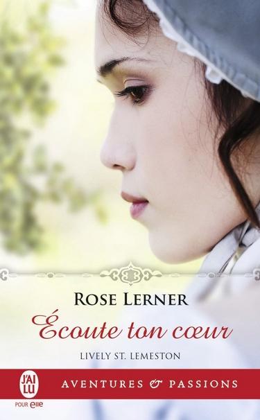 Lively St. Lemeston - Tome 3 : Écoute ton coeur de Rose Lerner Ycoute10