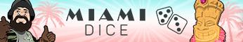 Miami Dice Casino $/£/€2500 Bonus + 50 Casino Spins Miamid10