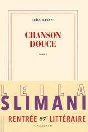 Chanson douce : le Goncourt à la franco-marocaine Leïla Slimani Chanso10