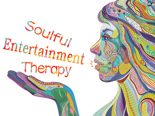 Soulful Entertainment Therapy