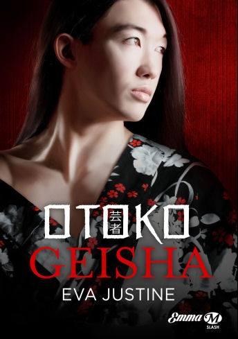Otoko Geisha de Eva Justine 15966310