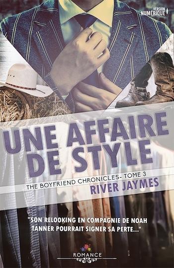 The boyfriend chronicles - Tome 3 : Une affaire de style de River Jaymes 28569313