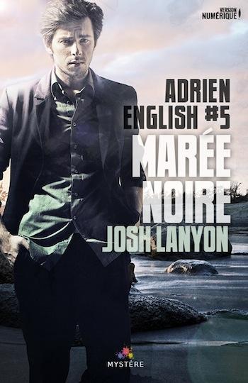 Adrien English - Tome 5 : Marée noire de Josh Lanyon 28569314