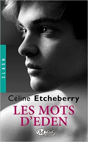 Les Mots d'Eden - Tome 1 : Vers toi de Céline Etcheberry 4133hc10