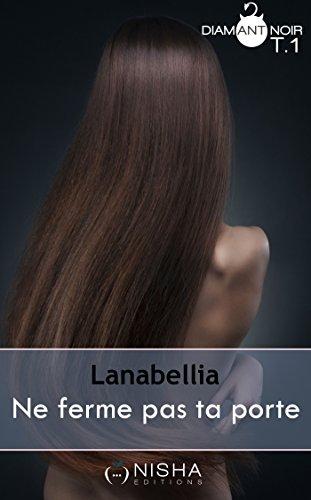 Ne ferme pas ta porte de Lanabellia 41kumk10
