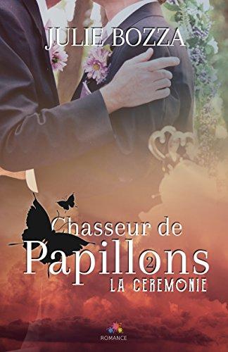 Chasseur de papillons - Tome 2 : La cérémonie de Julie Bozza 51llin10
